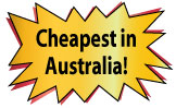 Cheapest in Australia!